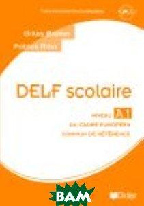 DELF scolaire niveau A1 guide p&233;dagogique (+ Audio CD)