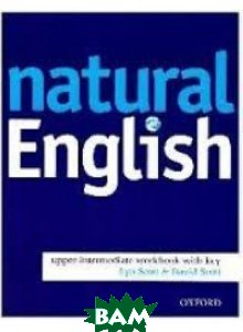 Natural English: Upper-intermediate. Workbook without Key
