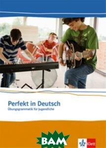 Perfekt in Deutsch. Sch&252;lerbuch
