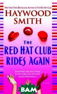 The Red Hat Club Rides Again