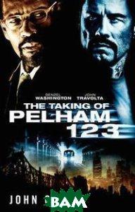 The Taking of Pelham 1 2 3 (film-tie in)