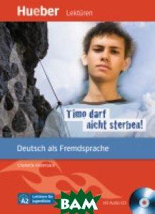 Timo darf nicht sterben! Leseheft (+ Audio CD)