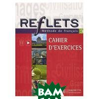 Reflets 3 Cahier d`activites