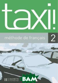 Taxi 2 Livre de l`eleve