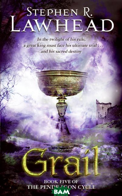 Pendragon Cycle 5: Grail