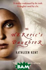The Heretic`s Daughter