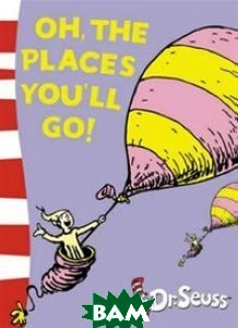 Oh, the Places You`ll Go!: Yellow Back Book