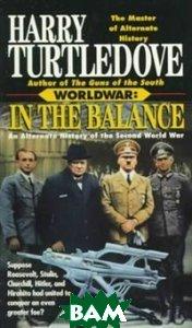In Balance: Alternate History of Second World War
