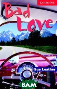 Bad Love Level 1 Beginner (+ Audio CD)