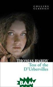 Tess of the D`urbervilles  Томас Гарди купить