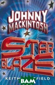 Johnny Mackintosh: Star Blaze