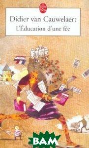 L`Education d`une f&233;e