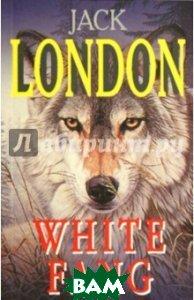White Fang / Белый клык  London J. / Лондон Д. купить