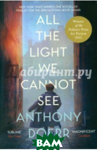 All the Light We Cannot See (Pulitzer Prize`15)