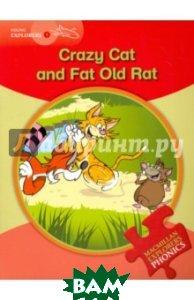 Crazy Cat and Fat Old Rat