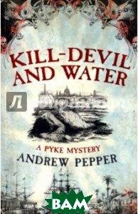 Kill-devil and Water