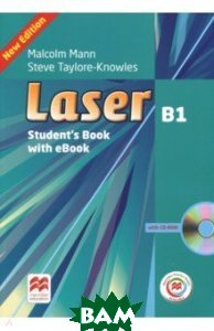 Laser B1. Student`s Book with CD-ROM, Macmillan Practice Online and eBook