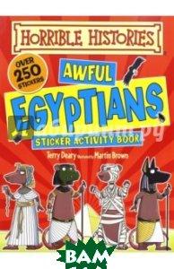 Horrible Histori. Sticker Activity: Awful Egyptians