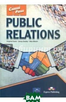 Public relations. Student`s Book. Учебник