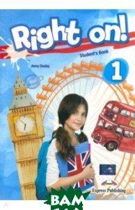 Right on! 1. Student`s book (international). Учебник