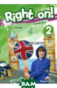 Right on! 2. Student`s book (international). Учебник