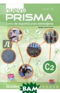 Nuevo Prisma. Nivel C2. Libro del alumno (+CD)