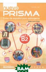 Nuevo Prisma. Nivel B2. Libro del alumno (+CD)