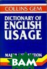 Collins gem. Dictionary of English usage. Major new edition 