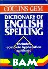 Collins gem. Dictionary of English spelling 