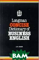 Longman Concise Dictionary of business English 