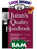 Juran's Quality Handbook   Joseph M. Juran (Editor), A. Blanton Godfrey (Editor), A. Blanford Godfrey  купить