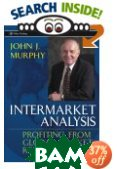 Intermarket Analysis : Profiting from Global Market Relationships (Wiley Trading) 