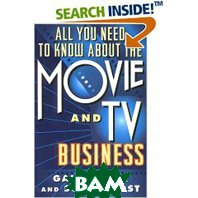 All You Need to Know About the Movie and TV Business: Fifth Edition (Paperback)  