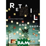 Retail: Architecture & Shopping (Hardcover)  