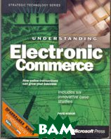 Understanding Electronic Commerce  David Kosiur купить