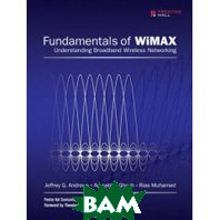 Fundamentals of WiMAX: Understanding Broadband Wireless Networking (Prentice Hall Communications Engineering and Emerging Technologies Series) (Hardcover) 