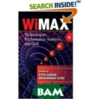 WiMAX: Technologies, Performance Analysis, and QoS (Wimax Handbook) (Hardcover) 