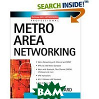 Metro Area Networking (McGraw-Hill Networking Professional) (Paperback) 
