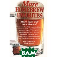 More Homebrew Favorites: More Than 260 New Brews! (Paperback) 