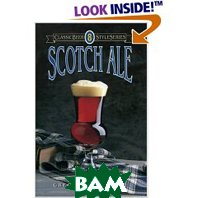 Scotch Ale (Classic Beer Style Series) (Paperback) 