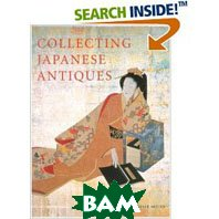 Collecting Japanese Antiques (Hardcover) 