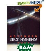Advanced Stick Fighting   Masaaki Hatsumi купить