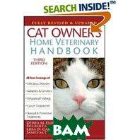 Cat Owner's Home Veterinary Handbook, Fully Revised and Updated (Cat Owner's Home Veterinary Handbook)   Debra M., DVM Eldredge,  Delbert G., DVM Carlson, Liisa D., DVM Carlson, James M., MD Giffin ������