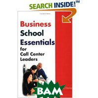 Business School Essentials for Call Center Leaders 