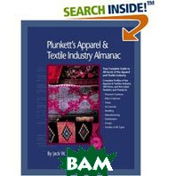 Plunkett's Apparel & Textiles Industry Almanac 2006: The Only Comprehensive Guide to Apparel Companies and Trends 