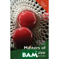 Masters of the Baize: Cue Legends, Bad Boys and Forgotten Men in Search of Snooker's Ultimate Prize   Luke Williams , Paul Gadsby  купить