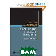 Budgeting and Budgetary Institutions (Public Sector Governance and Accountability)  