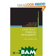 Local Public Financial Management (Public Sector Governance and Accountability)   Anwar Shah  ������