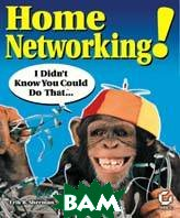 Home networking. I did'n know you could do that...+CD 