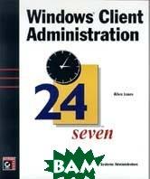 Windows. Client administration  Jones Allen ������